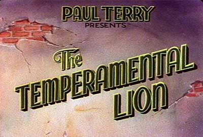 Terrytoons Temperamental Lion