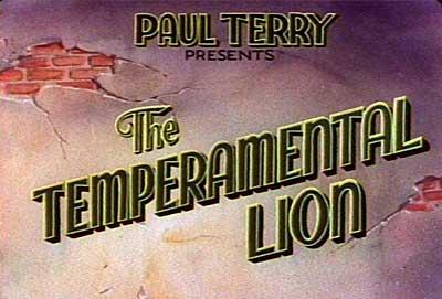Terrytoons Temperamental Lion