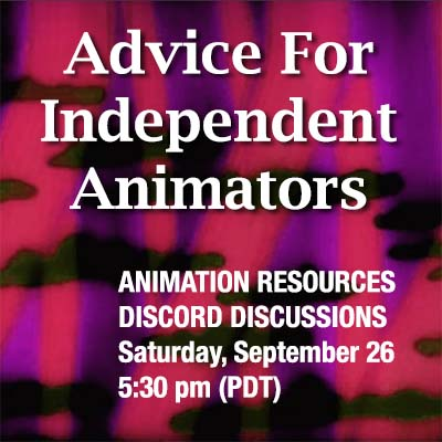 Advice for Independent Animators
