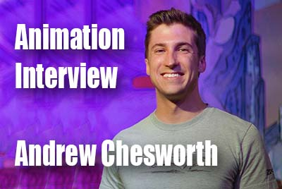 Animation Interview Andrew Chesworth